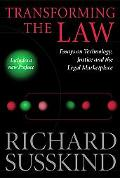 Transforming the Law Essays on Technology, Justice, and the Legal Marketplace