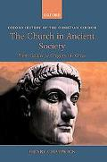 Church in Ancient Society From Galilee to Gregory the Great