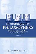 Learning from Six Philosophers Descartes, Spinoza, Leibniz, Locke, Berkeley, Hume