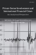 Private Sector Involvement And International Financial Crises An Analytical Perspective