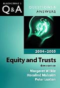 Equity and Trusts Q&A Questions & Answers 2004-2005