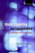 Understanding Jurisprudence An Introduction to Legal Theory