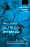 Fresh Water And International Economic Law