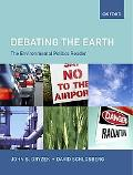 Debating The Earth The Enviromental Politics Reader