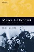 Music And The Holocaust Confronting Life in the Nazi Ghettos and Camps