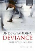 Understanding Deviance A Guide to the Sociology of Crime and Rule-breaking