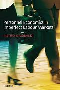 Personnel Economics in Imperfect Labour Markets