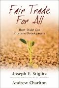 Fair Trade for All How Trade Can Promote Development