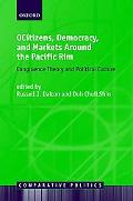 Citizens, Democracy, And Markets Around the Pacific Rim Congruenece Theory and Political Cul...