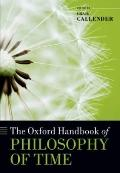 Oxford Handbook of Philosophy of Time
