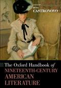 Oxford Handbook of Nineteenth-Century American Literature