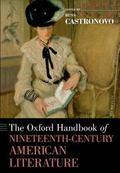 Oxford Handbook of Nineteenth-Century American Literature