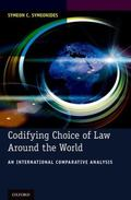 Codifying Choice of Law Around the World : An International Comparative Analysis