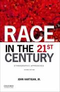 Race in the 21st Century : Ethnographic Approaches