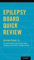 Epilepsy Board Quick Review : Selected Tables and Figures from Seizures and Epilepsy, Second...