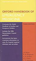 Oxford Handbook of Emergency Medicine 3e and Oxford Handbook of Pre-Hospital Care Pack
