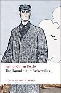The Hound of the Baskervilles: Another Adventure of Sherlock Holmes (Oxford World's Classics)