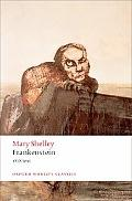 Frankenstein or The Modern Prometheus: The 1818 Text (Oxford World's Classics)