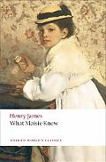 What Maisie Knew (Oxford World's Classics)