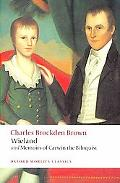 Wieland: or the Transformation and Memoirs of Carwin, The Biloquist