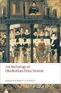 An Anthology of Elizabethan Prose Fiction (Oxford World's Classics)