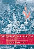 Birthing the Nation: Sex, Science, and the Conception of Eighteenth-Century Britons