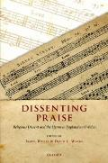 Dissenting Praise: Religious Dissent and the Hymn in England and Wales