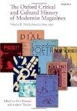 The Oxford Critical and Cultural History of Modernist Magazines: Volume II: North America 18...