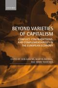 Beyond Varieties of Capitalism: Conflict, Contradictions, and Complementarities in the Europ...