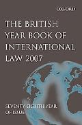 British Year Book of International Law 2007, Vol. 78