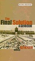 The Final Solution: A Genocide (Oxford Handbooks)
