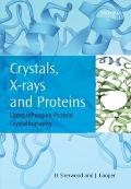 Crystals, X-rays and Proteins : Comprehensive Protein Crystallography