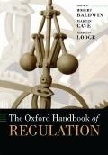 The Oxford Handbook of Regulation (Oxford Handbooks in Business & Management)