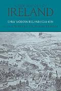 New History of Ireland, Volume 3: Early Modern Ireland 1534-1691