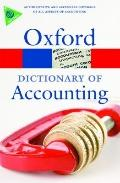 A Dictionary of Accounting (Oxford Paperback Reference)