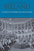 A New History of Ireland, Volume IV: Eighteenth Century Ireland 1691-1800