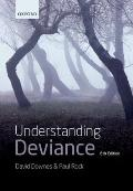 Understanding Deviance : A Guide to the Sociology of Crime and Rule-Breaking