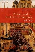 Politics and the Paul's Cross Sermons, 1558-1642