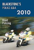 Blackstone's Police Q&A: Road Policing 2010 (Police Q & a)