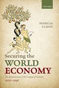Securing the World Economy : The Reinvention of the League of Nations, 1920-1946