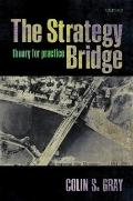 Strategy Bridge : Theory for Practice