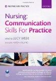 Nursing: Communication Skills in Practice (Prepare for Practice)