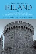 New History of Ireland Volume IX : Maps, Genealogies, Lists: A Companion to Irish History, P...