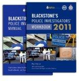 Blackstone's Police Investigators' Manual and Workbook 2011