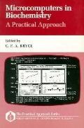 MicroComputers in Biochemistry: A Practical Approach