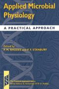 Applied Microbial Physiology A Practical Approach