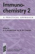 Immunochemistry 2: A Practical Approach, Vol. 178 - Alan P. Johnstone - Hardcover