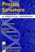 Protein Structure and Protein Function: A Practical Approach 2 Volume Set (The Practical App...