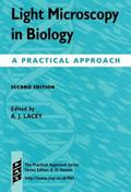 Light Microscopy in Biology: A Practical Approach (The Practical Approach Series)