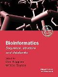Bioinformatics Sequence, Structure, and Databanks  A Practical Approach